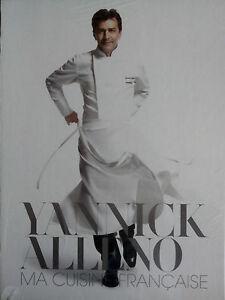 Yannick ALLENO Ma cuisine française