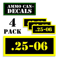 25-06 Ammo Can Label 4x Ammunition Case stickers decals 4 pack YW MINI 1.5in