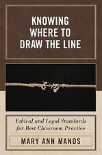 Knowing Where to Draw the Line: Ethical and Legal Standards for Best Classroom