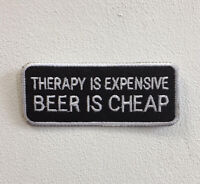 Therapy is Expensive Art Badge Iron or Sew on Embroidered Patch