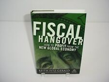 Agora: Fiscal Hangover How to Profit from the New Global Economy Hardcover Book