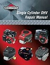 Briggs & Stratton Engine OHV Repair Manual # 276781 NEW