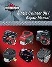 Briggs & Stratton Engine OHV Repair Manual # 276781 NEW