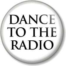 "DANCE TO THE RADIO Joy Division 1"" Pin Button Badge Transmission Song Band White"