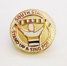 SOUTH STAND - STAND UP & SING FOR LEEDS - FOOTBALL PIN BADGE