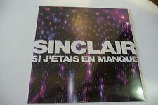 SINCLAIR CD 1 TITRE PROMO POCHETTE CARTON NEUF EMBALLE. SI J'ETAIS EN MANQUE.