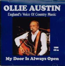 "OLLIE AUSTIN Brand New CD ""MY DOOR IS ALWAYS OPEN"" 14 TRACKS -  Country Music"