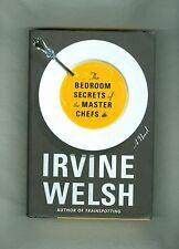 The Bedroom Secrets of The Master Chefs IRVINE WELSH Food Sex Trainspotting 1/1