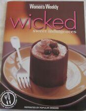 Womens Weekly Wicked Sweet Indulgences, Reprinted