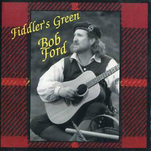 Fiddler's Green - Bob Ford