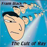 BLACK Frank - Cult of ray (The) - CD Album