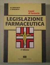 B923 LEGISLAZIONE FARMACEUTICA ESAMI DI FARMACIA 2 ED. M. MARCHETTI P. MINGHETTI