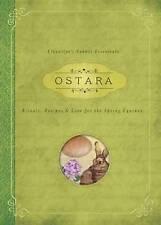Ostara: Rituals, Recipes & Lore for the Spring Equinox (Llewellyn's Sabbat Essen