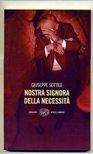 Sottile # NOSTRA SIGNORA DELLA NECESSITÀ # Einaudi 2006
