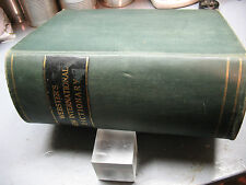 WEBSTER'S NEW INTERNATIONAL DICTIONARY- ENGLISH LANGUAGE   -MERRIAN CO. 1912