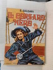 IL CORSARO NERO Emilio Salgari Luigi Tenconi Lucchi1974 narrativa ragazzi libro