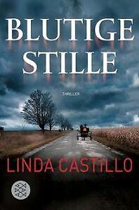 Blutige Stille: Thriller von Castillo, Linda | Buch | Zustand gut