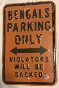 NEW NFL Cincinnati Bengal No Parking Sign - Man Cave Dorm Room - FREE Shipping!