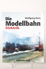 Tren Libro: La Maqueta de tren - Eléctricas, Wolfgang Cuerno (81795)