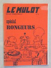 Spécial Rongeurs Micro Mammifères - Revue Le Mulot n°9 de 1979 Faune & Flore