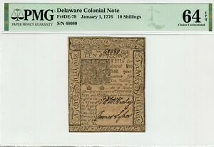 DELAWARE COLONIAL CURRENCY 10 SHILLINGS - January 1, 1776 - PMG 64