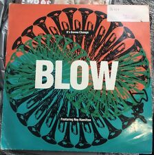 "Blow Ft. Roy Hamilton- Its Gonna Change 12"" Vinyl House Music"