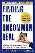 Good, Finding the Uncommon Deal: A Top New York Lawyer Explains How to Buy a Hom