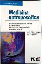 Michael Evans e Iain Rodger, Medicina antroposofica, Ed. Red, 2005
