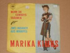 "MARIKA KILIUS -Zwei Indianer aus Winnipeg- 7"" 45"