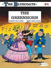 The Bluecoats: v. 4: Greenhorn by Raoul Cauvin (Paperback, 2011)