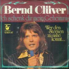 """7"""" Bernd Clüver/Ich Schenk´ Dir Mein Geheimnis"""