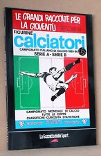 CALCIATORI 1965-1966  - la raccolta completa degli album panini - la gazzetta