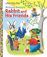 Richard Scarry's Rabbit and His Friends by Richard Scarry (Hardcover, 2020)