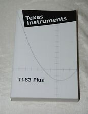 Texas Instruments Ti-83 Plus Graphing Calculation Guide Instruction Manual Book