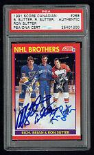 Rich, Brian & Ron Sutter signed autograph 1991 Score Canadian Card PSA Slabbed