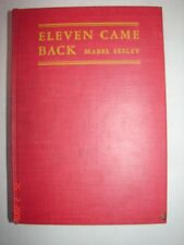 Eleven Came Back by Mabel Seeley 1943 Book