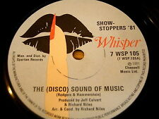 "SHOW STOPPERS 81 - THE (DISCO) SOUND OF MUSIC   7"" VINYL"