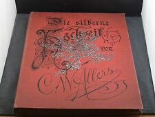 C.W.Allers Die Silberne Hochzeit elfte Auflage um 1900