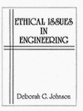 Ethical Issues in Engineering by Deborah G. Johnson (1990, Paperback)