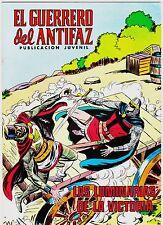 EL GUERRERO DEL ANTIFAZ (Reedición color) nº: 242.  Valenciana, 1972-1978.
