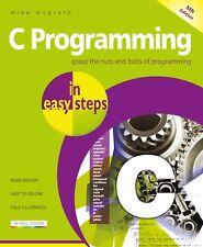 C Programming in easy steps, 5th edition - updated for GNU compiler v 6.3.0