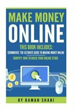 Make Money Online : 2 Manuscripts-Ecommerce: the Ultimate Guide to Making...