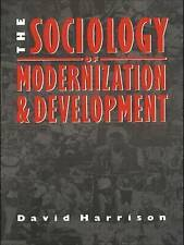 NEW The Sociology of Modernization and Development by David Harrison