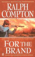 For The Brand: A Ralph Compton Novel