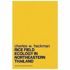 Rice Field Ecology in Northeastern Thailand : The Effect of Wet and Dry...