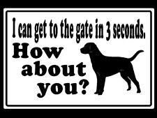 Metal Guard Dog Security Sign I Can Get To The Gate In 3 Seconds How About You?