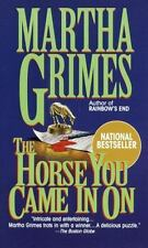 The Horse You Came In On Grimes, Martha Mass Market Paperback