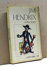 JIMI HENDRIX - D. Salvatori [Libro, Lato Side 38]
