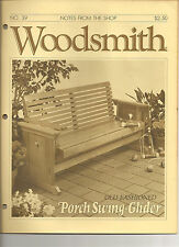 Woodsmith Magazine - May/June 1985 - Old Fashioned Porch Swing Glider