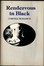 Rendezvous in Black by Cornell Woolrich (First Thus)